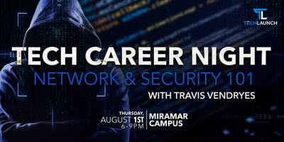 Tech Career Night - Network & Security 101