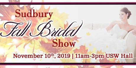 Sudbury Fall Bridal Show 2019 tickets