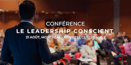 CONFÉRENCE LEADERSHIP CONSCIENT MONTRÉAL billets