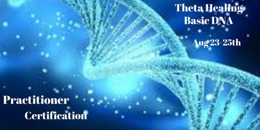 ThetaHealing Basic DNA Practitioner Certification