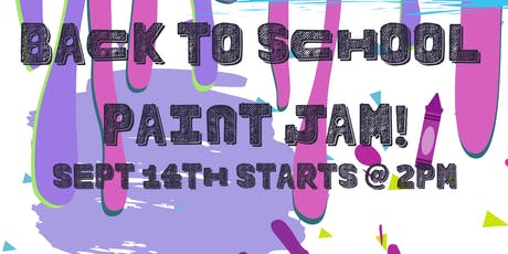 Back To School Paint Jam tickets