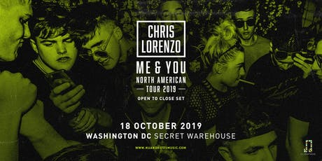 Chris Lorenzo (Open-to-Close) at A.i. (Secret Warehouse) tickets