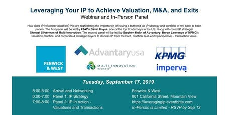 Leveraging Your IP to Achieve Valuation, M&A, and Exits Panel & Webinar tickets