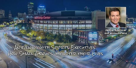 An evening with Sports Executives: How Small Groups Impacted their Lives tickets