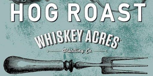 Whiskey Acres Hog Roast