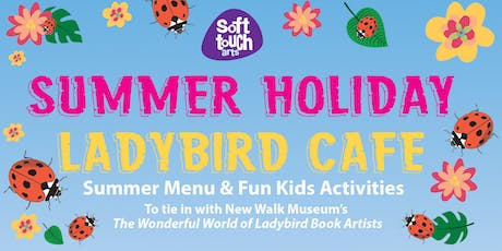 Summer Holiday Ladybird Cafe / Family Friendly Kids Activities  tickets