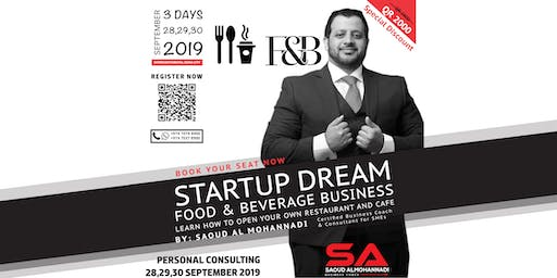 STARTUP DREAM FOR FOOD & BEVERAGE BUSINESS
