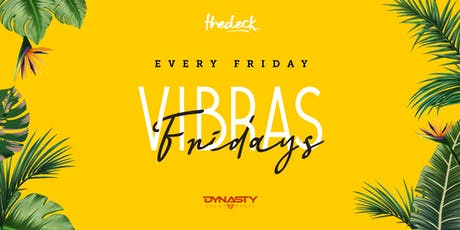 Vibras Fridays at thedeck in the Wynwood Marketplace tickets