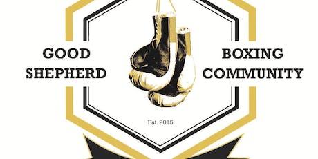 Good Shepherd Boxing Community Launch Evening  tickets