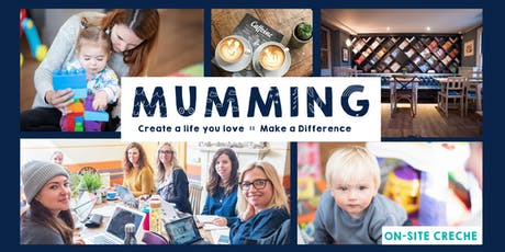 Mon 12th August: Mumming Co-Working & Crèche  tickets