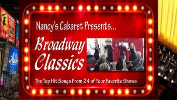 """Broadway Classics"" Presented by Nancy's Cabaret"