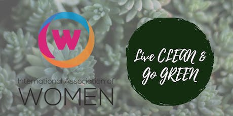 Live Clean & Go GREEN - IAW Cleveland Women's Chapter  tickets