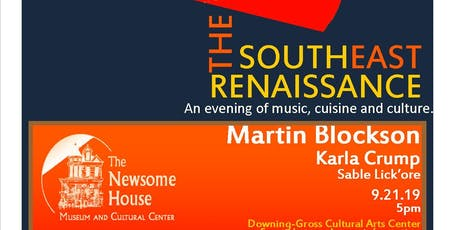 The Southeast Renaissance - An Evening of Music, Cuisine, and Culture tickets