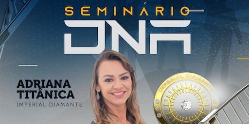 SEMINÁRIO DNA ARACAJU - AGOSTO 2019
