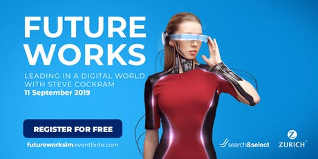Future Works: Leading In A Digital World tickets