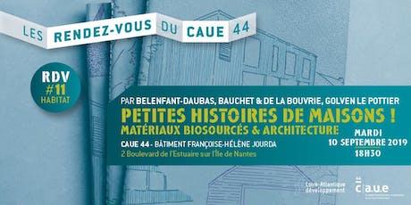 RDV du CAUE #11 Petites histoires de maisons : Matériaux biosourcés & architecture billets