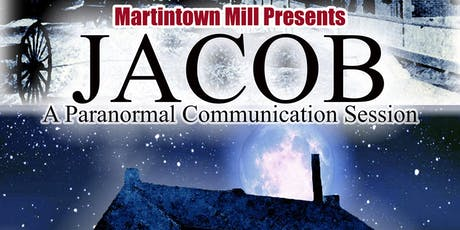 Jacob: A Paranormal Communication Session tickets