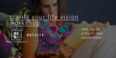 """Clarify Your Life Vision"" Workshop tickets"