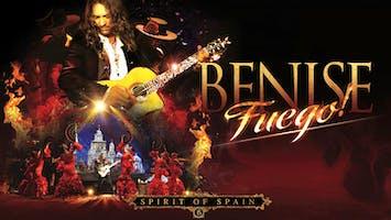 "Benise: ""Fuego! Spirit Of Spain"""