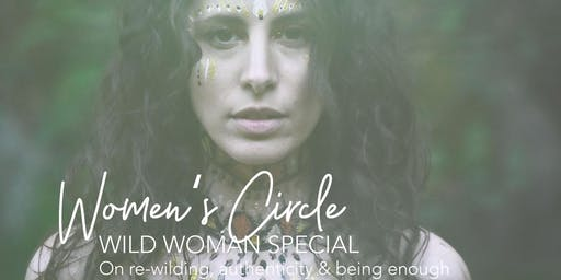 Women's Circle: Wild Woman Special