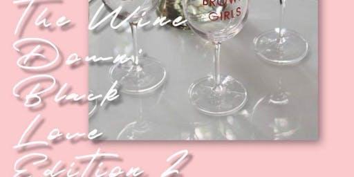 The Wine Down: Black Love Edition 2