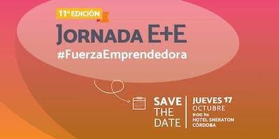 11° JORNADA E+E #FuerzaEmprendedora