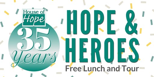 Hope & Heroes Free Lunch and Tour
