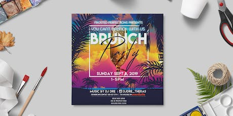 You Cant Brunch With Us tickets