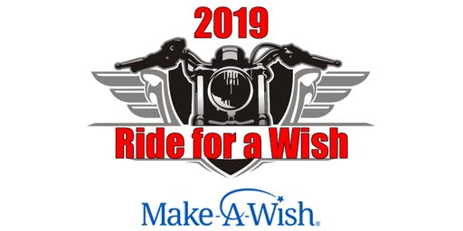 2019 Ride for a Wish-Make a Wish Charity Motorcycle Ride