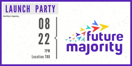 Future Majority Launch Party tickets