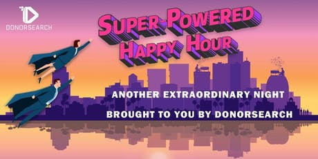 Super-Powered Happy Hour with DonorSearch! tickets