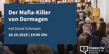 Der Mafia-Killer von Dormagen Tickets