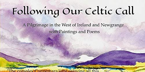 Join Us for a CELTIC CELEBRATION--Poetry and Paintings