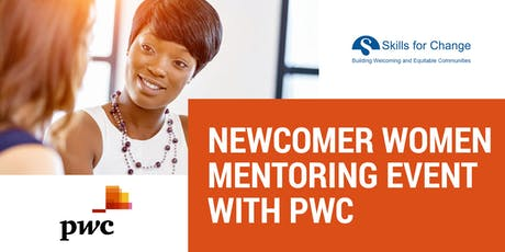 Newcomer Women Mentoring Event with PwC tickets