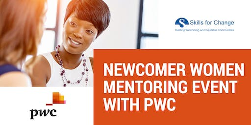 Newcomer Women Mentoring Event with PwC