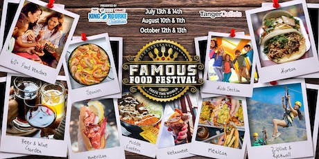 Famous Food Festival Presented by King O'Rourke - October 2019 tickets