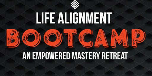 Life Alignment Bootcamp