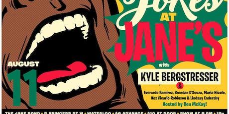 Jokes at Jane's #6 ! (Headliner: Kyle Bergstresser) tickets