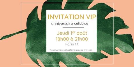 INVITATION VIP//ANNIVERSAIRE CELLUBLUE billets
