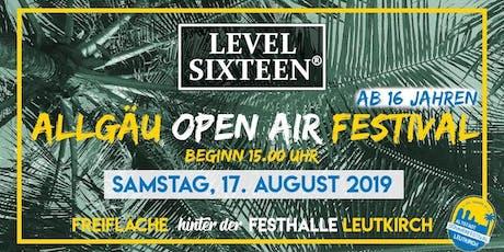LEVEL SIXTEEN Allgäu Festival Leutkirch Tickets