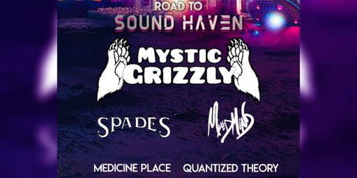 Road To Sound Haven - Chicago w/ Mystic Grizzly