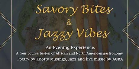 Savory Bites & Jazzy Vibes - A Fusion of Cultures Through Fine Dining. tickets