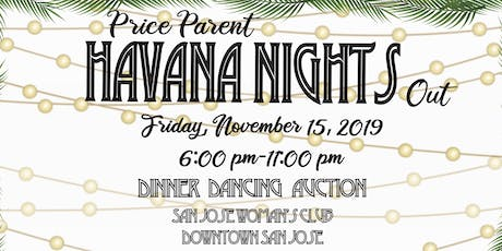 "Price Parent ""Havana Nights"" Out tickets"