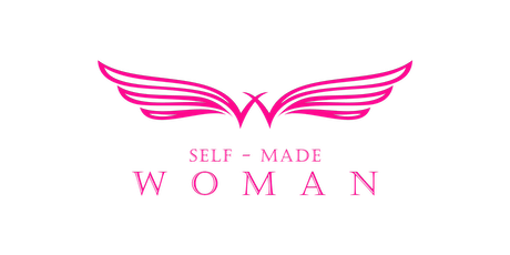 SELF MADE WOMAN Ignite Your Life OC tickets