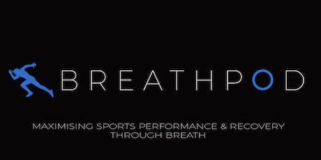 BREATHPOD: MAXIMISING SPORTS PERFORMANCE & RECOVERY THROUGH BREATH tickets