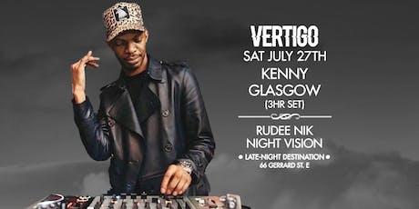 Kenny Glasgow ⇝ Sat July 27th at Vertigo tickets