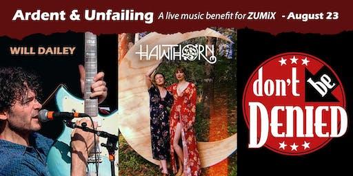 Ardent & Unfailing - A Live Music Benefit for ZUMIX