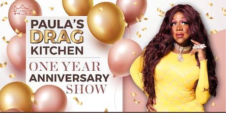 Paula's Drag Kitchen: 1 Year Anniversary tickets