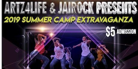 Artz4Life & JaiRock Ent Present Summer Camp Extravaganza  tickets