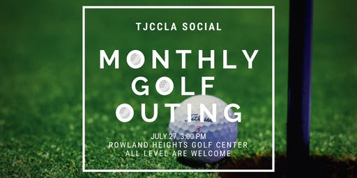 July Monthly Golf Outing with TJCCLA